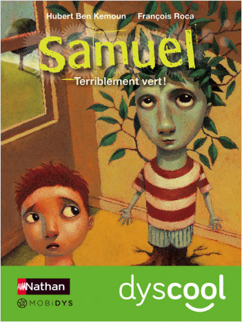 Samuel - Terriblement vert ! - accessible DYS
