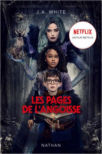 Les pages de l'angoisse - Le roman du film Netflix - Dès 11 ans