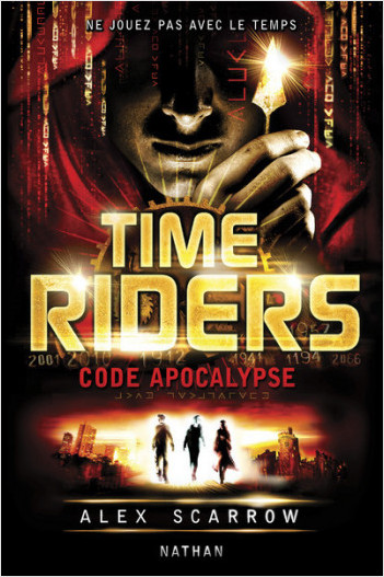 Time Riders - Tome 3