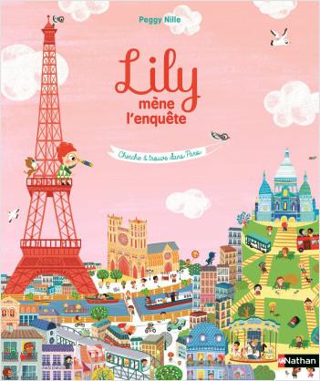 Lily mène l'enquête - Cherche et trouve dans Paris - Dès 4 ans