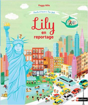 Lily en reportage - Cherche et trouve à New York - Dès 4 ans