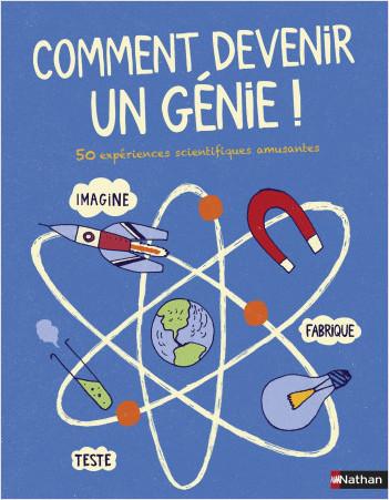 Comment devenir un génie !