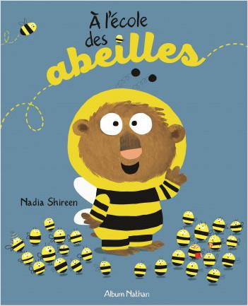 A l'école des abeilles - Album dès 3 ans