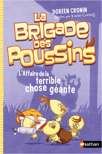 La brigade des poussins : L'affaire de la terrible chose géante