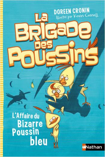 La brigade des poussins - L'affaire du bizarre poussin bleu
