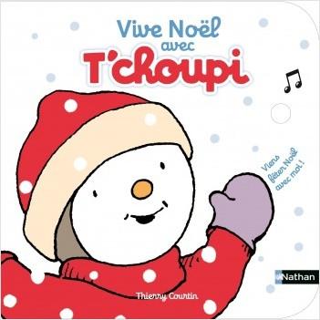 Vive Noël avec T'choupi - Dès 2 ans