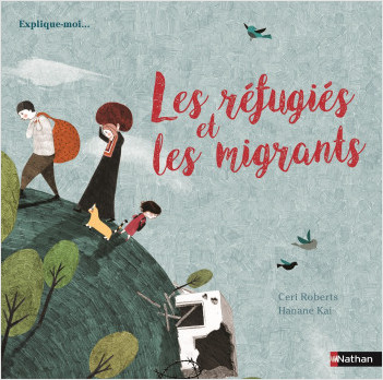 Les réfugiés et les migrants - documentaire dès 6 ans