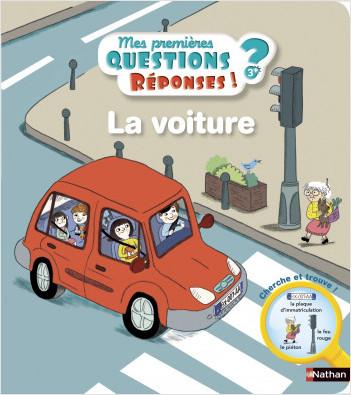 La voiture - mes premières Questions/Réponses - doc dès 3 ans