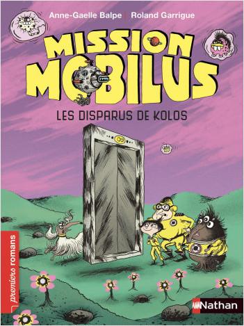 Mission Mobilus, les disparus de Kolos - Roman Science-Fiction - De 7 à 11 ans