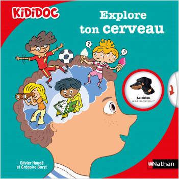 Explore ton cerveau - Livre animé Kididoc dès 6 ans