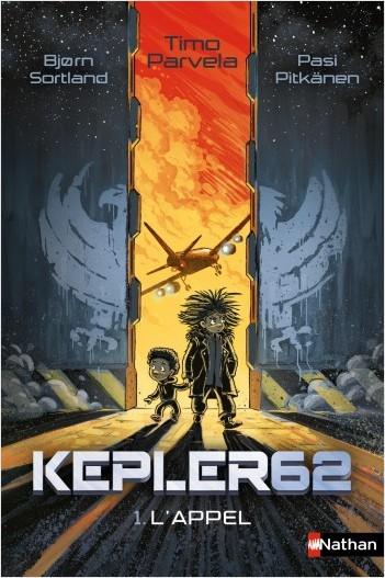 Kepler 62 - L'appel - Tome 1 - Dès 10 ans