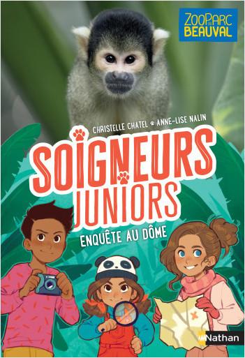 Soigneurs juniors - Enquête au dôme - Tome 6 - Zoo Parc de Beauval - dès 8 ans