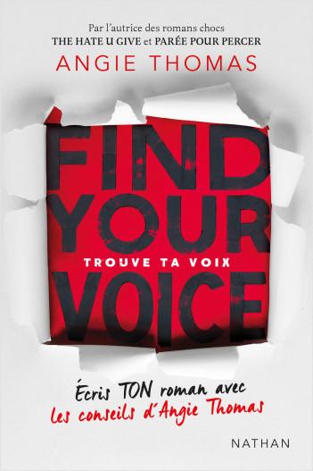 Find Your Voice - Trouve ta voix - Écris ton roman avec les conseils d'Angie Thomas