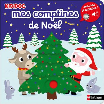 Mes comptines de Noël - Livre Sonore Kididoc - Dès 1 an