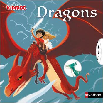 Les Dragons - Livres animé Kididoc - Dès 4 ans