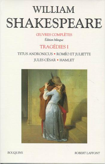 Oeuvres complètes - Tragédies - Tome 1 - Édition bilingue francais-anglais