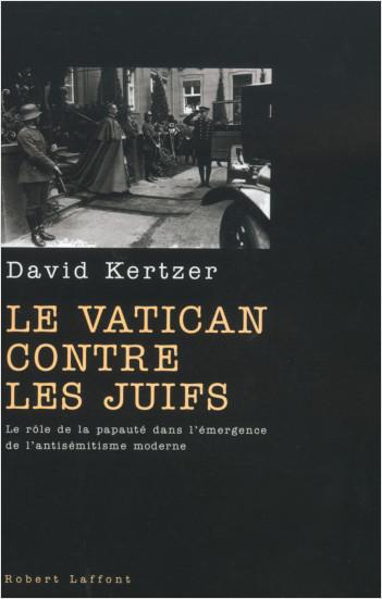 Le Vatican contre les Juifs