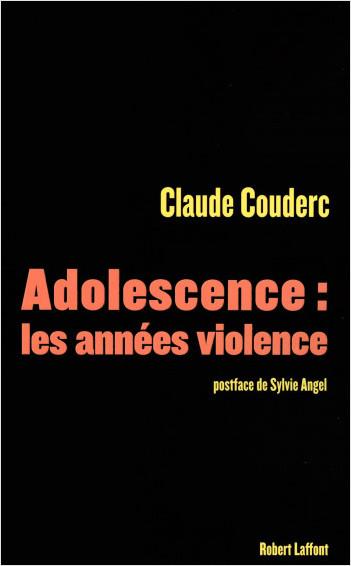 Adolescence : les années violence