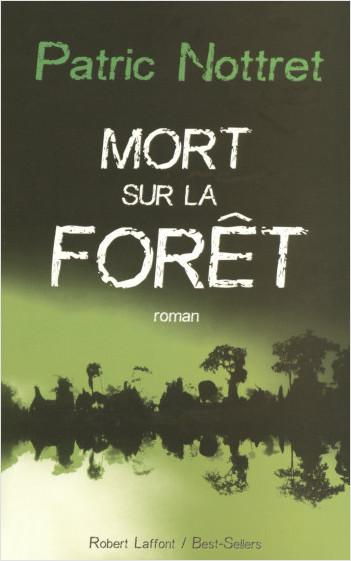 Mort sur la forêt