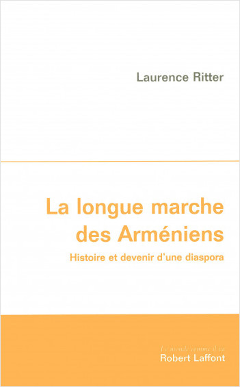 La Longue marche des Arméniens