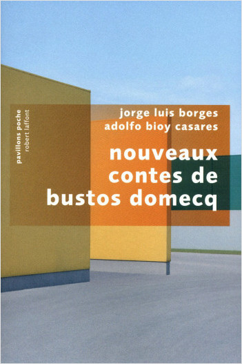 LES NOUVEAUX CONTES DE BUSTOS - Adolfo Bioy Casares,Jorge Luis Borges