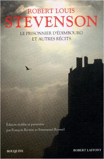 Le Prisonnier d'Édimbourg et autres récits