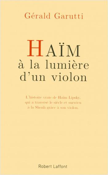 Haïm, à la lumière d'un violon