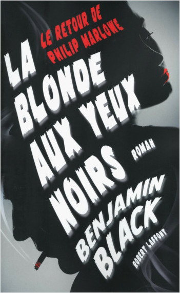 La Blonde aux yeux noirs