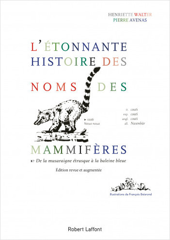 L'Étonnante histoire des noms des mammifères - édition revue et corrigée en 2018