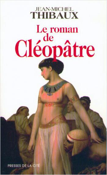 Le roman de Cléopâtre