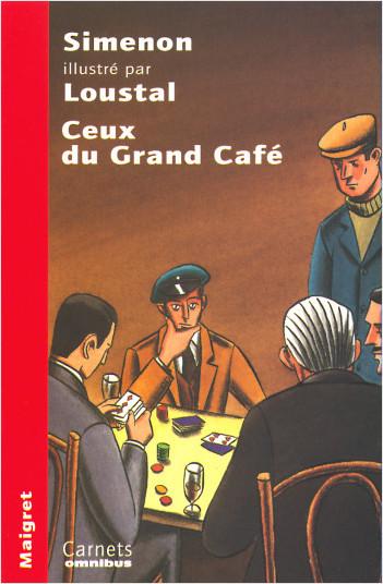 Ceux du Grand Café