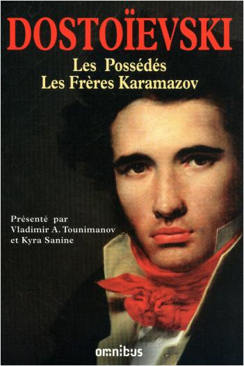 Les Possédés - Les Frères Karamazov