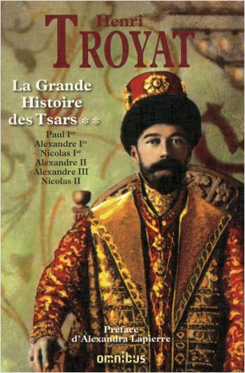 La grande histoire des Tsars de toutes les Russies - T2