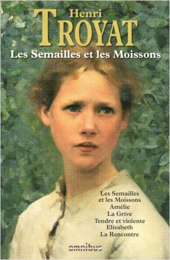 Les Semailles et les moissons (nouvelle édition)