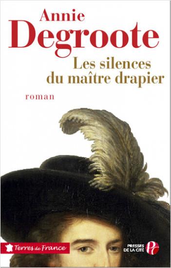 Les silences du maître drapier