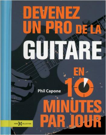 Devenez un pro de la guitare en 10 minutes par jour