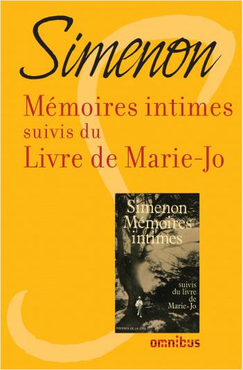 Mémoires intimes suivis du  livre de Marie-Jo