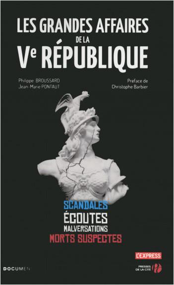Les Grandes Affaires de la Ve République