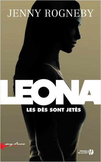 Leona, les dés sont jetés