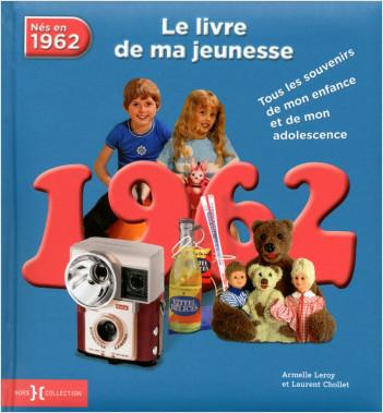 1962, Le Livre de ma jeunesse