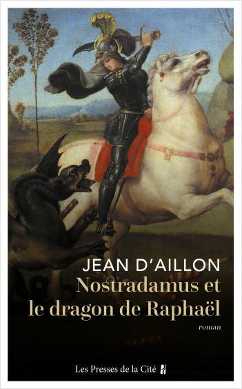 Nostradamus et le dragon de Raphaël