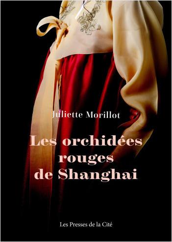 Les Orchidées rouges de Shanghai - NE