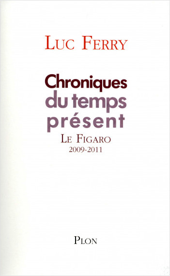 Chroniques du temps présent, tome I