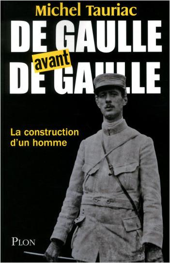 De Gaulle avant de Gaulle