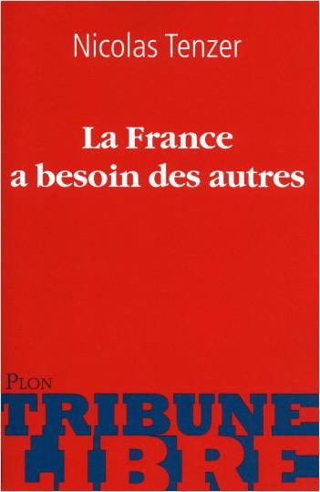 La France a besoin des autres
