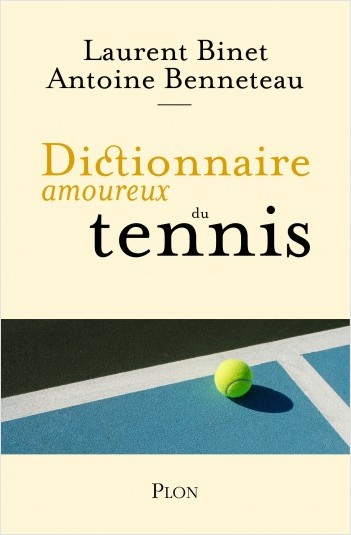 Dictionnaire amoureux du tennis