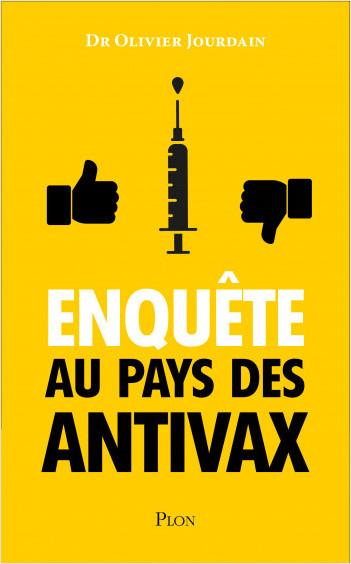 Enquête au pays des Anti-Vax