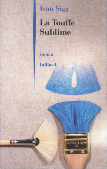 La touffe sublime