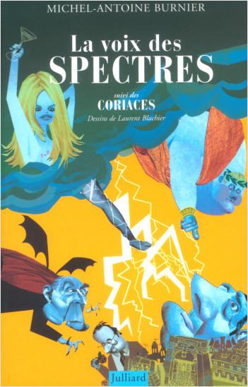 La voix des spectres suivi des Coriaces