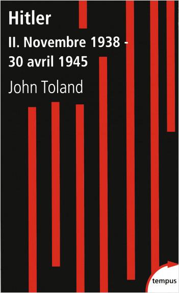 Hitler, tome 2 : Novembre 1938 - 30 avril 1945